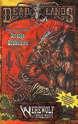 Under a Harrowed Moon: Strange Bedfellows (Deadlands / Werewolf: The Wild West) by Matt Forbeck (1998-01-01)
