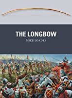 An iconic medieval missile weapon, the deadly longbow made possible the English victories at Crecy and Poitiers at the height of the Hundred Years' War. The longbow was the weapon at the heart of the English military ascendancy in the century after 1...