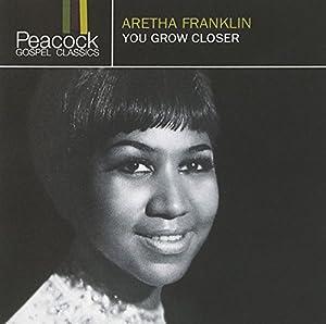 Aretha Franklin - You Grow Closer