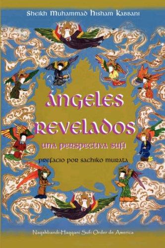 Ngeles Revelados: Una Perspectiva Sufi
