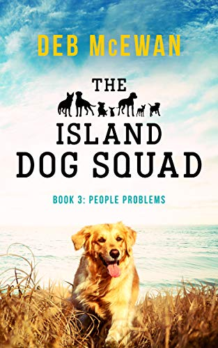 The Island Dog Squad: (Book 3: People Problems) (English Edition)
