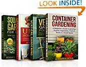 #6: Gardening: 4 in 1 Masterclass: Book 1: Container Gardening + Book 2: Vertical Gardening + Book 3: Urban Homesteading + Book 4: Square foot Gardening