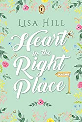 Heart in the Right Place: A perfect romantic read for the summer