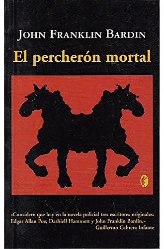 Percheron Mortal, El