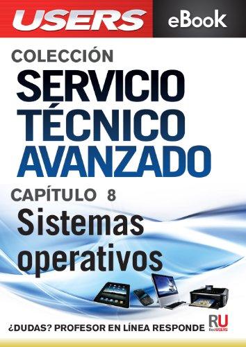 Servicio Técnico Avanzado: Sistemas operativos (Colección Servicio Técnico Avanzado nº 8) por Javier Richarte