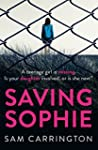Saving Sophie: A gripping psychologic...