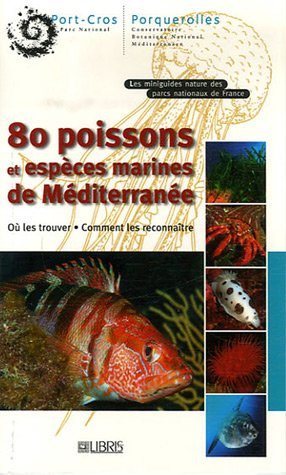 80 Poissons et espèces marines de Méditerranée