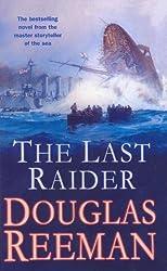 The Last Raider by Douglas Reeman (2013-10-03)