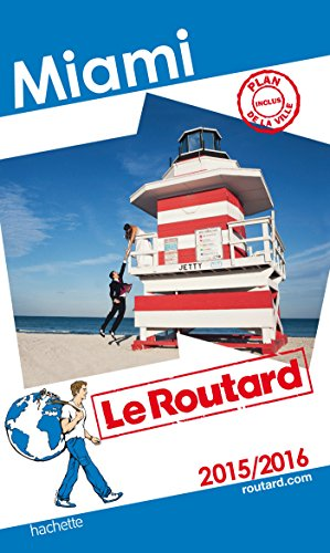 Guide du Routard Miami 2015/2016