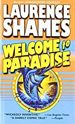 Welcome to Paradise by Laurence Shames (2000-06-06)