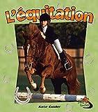 L'equitation / Horseback Riding