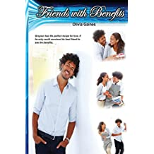 Friends with Benefits: Volume 5 (Slice of Life) by Olivia Gaines (23-Aug-2013) Paperback