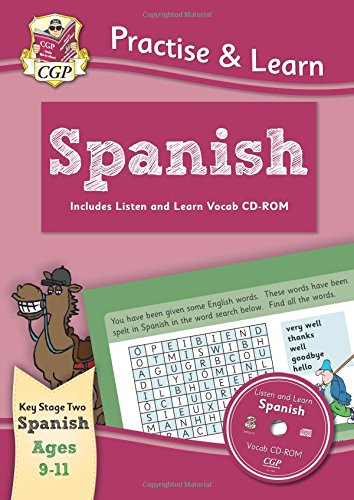 Practise & learn activity books with vocab CD-Rom: Spanish ages 9-11 por CGP Books