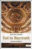 Tod in Bayreuth - Brigitte Bühler