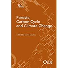 Forests, Carbon Cycle and Climate Change (Update Sciences & technologies)