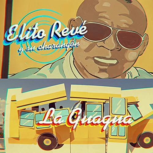 La Guagua - Elito Revé