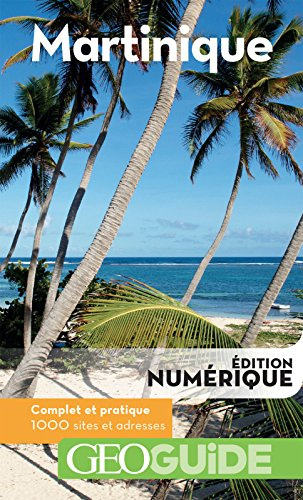 Descargar Libro GEOguide Martinique de Collectif Gallimard Loisirs