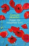 51Rxg26vSML._SL160_ Donne che comprano fiori di Vanessa Montfort Anteprime