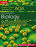 AQA A level Biology Year 1 & AS Topics 3 and 4: Organisms exchange substances with their environment, Genetic information, variation and relationships ... organisms (Collins Student Support Materials)