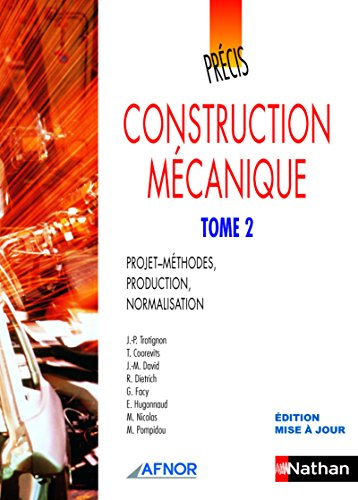Précis de construction mécanique - Tome 2 par Jean-Pierre Trotignon