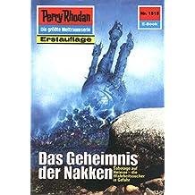 "Perry Rhodan 1515: Das Geheimnis der Nakken (Heftroman): Perry Rhodan-Zyklus ""Die Linguiden"" (Perry Rhodan-Erstauflage)"