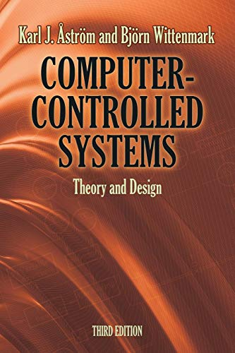 Computer-Controlled Systems: Theory and Design (Dover Books on Electrical Engineering)