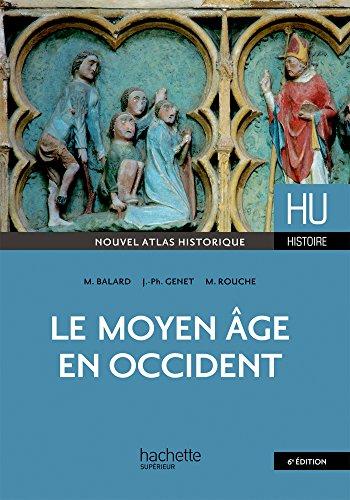 Le Moyen-âge en Occident par Michel Balard