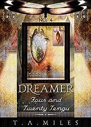 Four and Twenty Tengu (Dreamer Book 4) (English Edition)