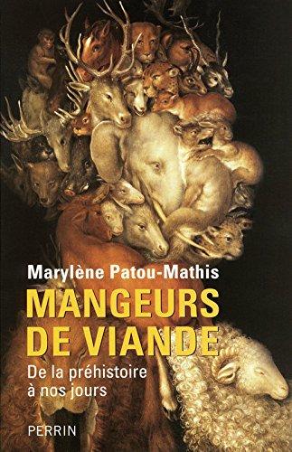 Mangeurs de viande par Marylène PATOU-MATHIS