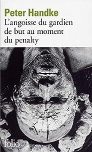L'angoisse du gardien de but au moment du penalty - Prix Nobel de Littérature