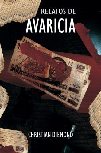 Relatos De Avaricia