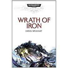 Wrath of Iron (Space Marine Battles) by Chris Wraight (21-Jun-2012) Paperback