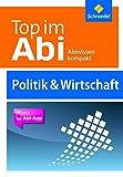 Top im Abi - Politik und Wirtschaft