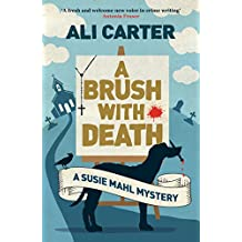 A Brush with Death (Susies Mahl Mystery)