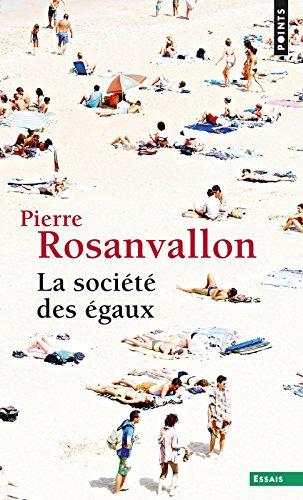 La Société des égaux par Pierre Rosanvallon