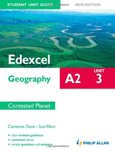 Edexcel A2 Geography Student Unit Guide New Edition: Unit 3 Contested Planet by Sue Warn (2012-01-27)