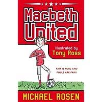 Macbeth United: A Football Tragedy