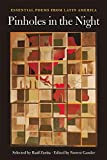 Pinholes in the Night: Essential Poems from Latin America (Harriet Monroe Poetry Institute Poets in the World)