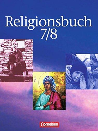 Religionsbuch - Sekundarstufe I / Band 7/8 - Schülerbuch,