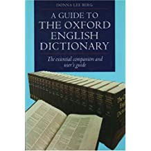 """A Guide to the """"Oxford English Dictionary"""""""
