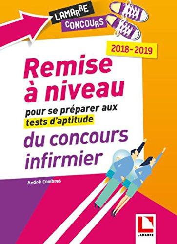 Remise  niveau pour se prparer aux tests d'aptitude du concours infirmier: 2018-2019