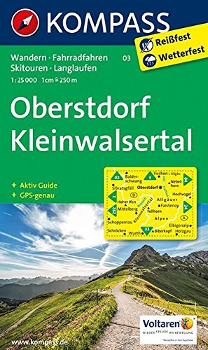 Oberstdorf, Kleinwalsertal: Wanderkarte mit Aktiv Guide, Radwegen, Loipen und alpinen Skitouren. GPS-genau. 1:25000 (KOMPASS-Wanderkarten, Band 3) (Wanderkarten Wandern)
