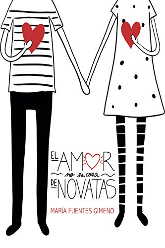 El amor no es cosa de novatas (Colegios Mayores nº 1) par María Fuentes Gimeno