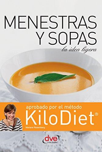 Sopas y menestras (Kilodiet) por Mariane Rosemberg