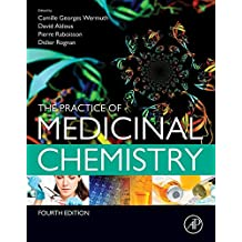 The Practice of Medicinal Chemistry (English Edition)