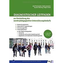 Diagnostischer Leitfaden zur Feststellung des sonderpädagogischen Unterstützungsbedarfs: Beobachtungskriterien/diagnostische ... körperliche und motorische Entwicklung
