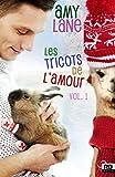 Les tricots de l'amour, vol. 1