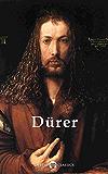 Delphi Complete Works of Albrecht Dürer (Illustrated) (Delphi Masters of Art Book 26) (English Edition)