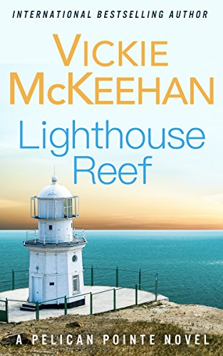 Lighthouse Reef (A Pelican Pointe Novel Book 4) (English Edition) -