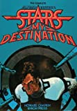 The Complete Alfred Bester's Stars My Destination (2012-10-17)